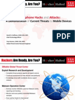 Smart Phone Hacks And Attacks - A Demonstration of Current Threats to Mobile Devices