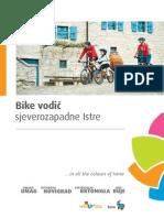 Bike Vodic Sjeverozapadne Istre 2011