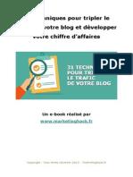Nos 31 secrets pour faire de votre blog un blog trois fois plus visité et rentable