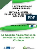 CIN - Jose Luis Pilatti - La Gestion Ambiental en La Universidad Nacional de Cordoba