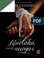 Nikki Gemmell Nuotaka Isrengta Nuogai