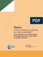 IBV Guia Práctica Para Fabricantes de Productos de La Vida Diaria y Ayudas Tecnicas.
