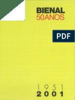 Bienal - 50 Anos 2001