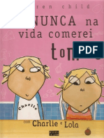 Lola e Charlie eununcanavidacomereitomate-121016144954-phpapp01