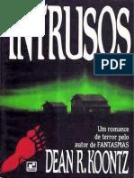 Dean R. Koontz - Intrusos