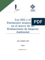 Los SIG y El Patrimonio Arqueológico en El Marco de Las Evaluaciones de Impacto Ambiental