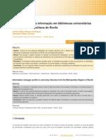 Perfil Perfil do gestor da informação em bibliotecas universitárias na Região Metropolitana do Recife