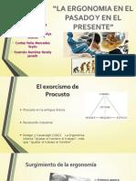 La Ergonomia en El Pasado y en El Presente