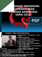 1.Perubahan Paradigma Pelayanan Dlm Akred Baru Dr Sutoto