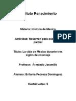 La Vida de México Durante Tres Siglos de Coloniaje