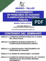 GUÍA DEL SEMINARIO-TALLER SOBRE   PROCESAMIENTO  DE PROBLEMAS DE CIUDADES   PLANIFICACIÓN ESTRATÉGICA PÚBLICA