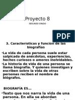 Biografia Proyecto 8 Segundo Grado 2015