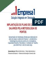 Implantação Do Plano de Cargos e Salários Pela Metodologia de Pontos