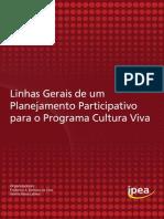 Linhas Gerais de um Planejamento Participativo para o Programa Cultura Viva