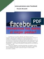 Cada día, menos personas Usan Facebook - Vicente Brunetti