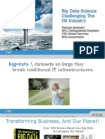 Big Data Science Challenging the Oil Indisutry