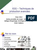 IND 6953G H2012 Cours 3 - Autres Procedes de Fabrication Par Coupe