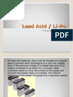 Lead Acid, LiPo