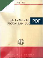 Schmid.josef El Evangelio Segun San Lucas