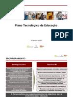 Plano Tecnológico da Educação (PT)