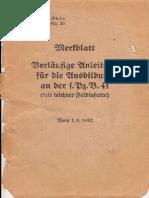 Merkblatt - Vorläufige Anleitung f. die Ausbildung an der s.Pz.B. 41 (mit leichter Feldlafette). Anhang 2 zur H.Dv.1a Seite 25a, lfd. Nr. 20 (1942)