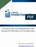 2014-05-20 CIG Introducción Regulación Eléctrica IV Sesión