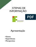 Sistemas de Informação Aula 01