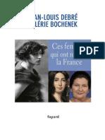Ces Femmes Qui Ont Réveillé La France (J.-l. Debré Et v. Bochenek)