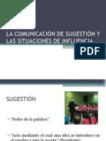 La Comunicación de Sugestión y Las Situaciones De