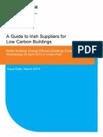 Irish Suppliers for Low Carbon Buildings 2013 Enterprise Ireland