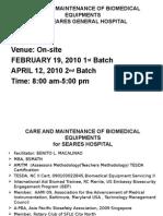 Care and Maintenance of Biomedical Equipments Tagudin Gen Hosp