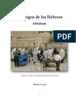 Abraham El Origen de Los Hebreos Por Roberto j Ayala