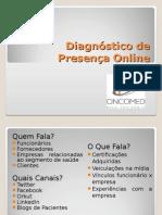 Diagnóstico de Presença Online Completado