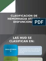 Clasificacion de Hemorragia Uterina Disfuncional [Autoguardado]