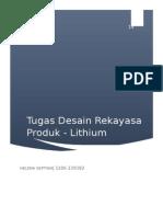 Desain Rekayasa Produk_Tugas Lithium_Helena Septian_1206239182