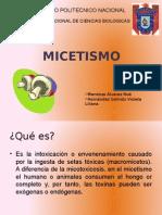 micetismo