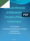 Conceptos y Principios Epidemiológicos Sistemas de Información de Medicamentos