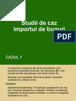 Studii de Caz Nr.5 Importul