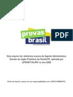 Prova Objetiva Agente Administrativo Escolar Prefeitura de Recife Pe 2006 Upenet Iaupe