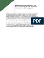 Movimientos de emigración en España durante el siglo XX, analizando las causas principales de dicha migraciones y los efectos que tuvieron en las distintas regiones españolas.