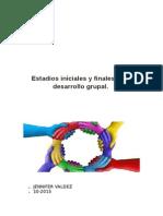 Estadios Iníciales y Finales en El Desarrollo Grupal