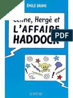 Celine, Herge Et l'Affaire Haddock_ - Emile Brami