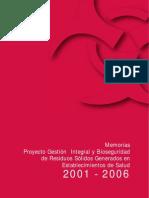 Memorias - Proyecto integral y Bioseguridad de Resíduos Sólidos Generados en Establecimientos de Salud