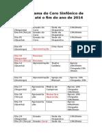 Cronograma Do Coro Sinfônico de Goiânia Até o Fim Do Ano de 2014 (2)