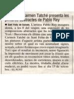 La galeria Carmen Tatché, presenta les pintures abstractes de Pablo Rey. Diari Avui, August  2002