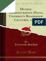 Mughal Administration Patna University Readership Lectures 1920