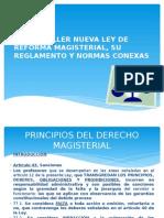 Curso Taller Nueva Ley de Reforma Magisterial,