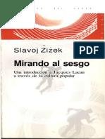 2002 - Zizek - Mirando Al Sesgo