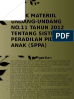 ASPEK MATERIIL UNDANG-UNDANG NO.11 TAHUN 2012 TENTANG SISTEM PERADILAN PIDANA ANAK (SPPA)