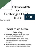 Listening Strategies for Cambridge PET FCE IELTS